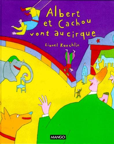 Albert et Cachou vont au cirque